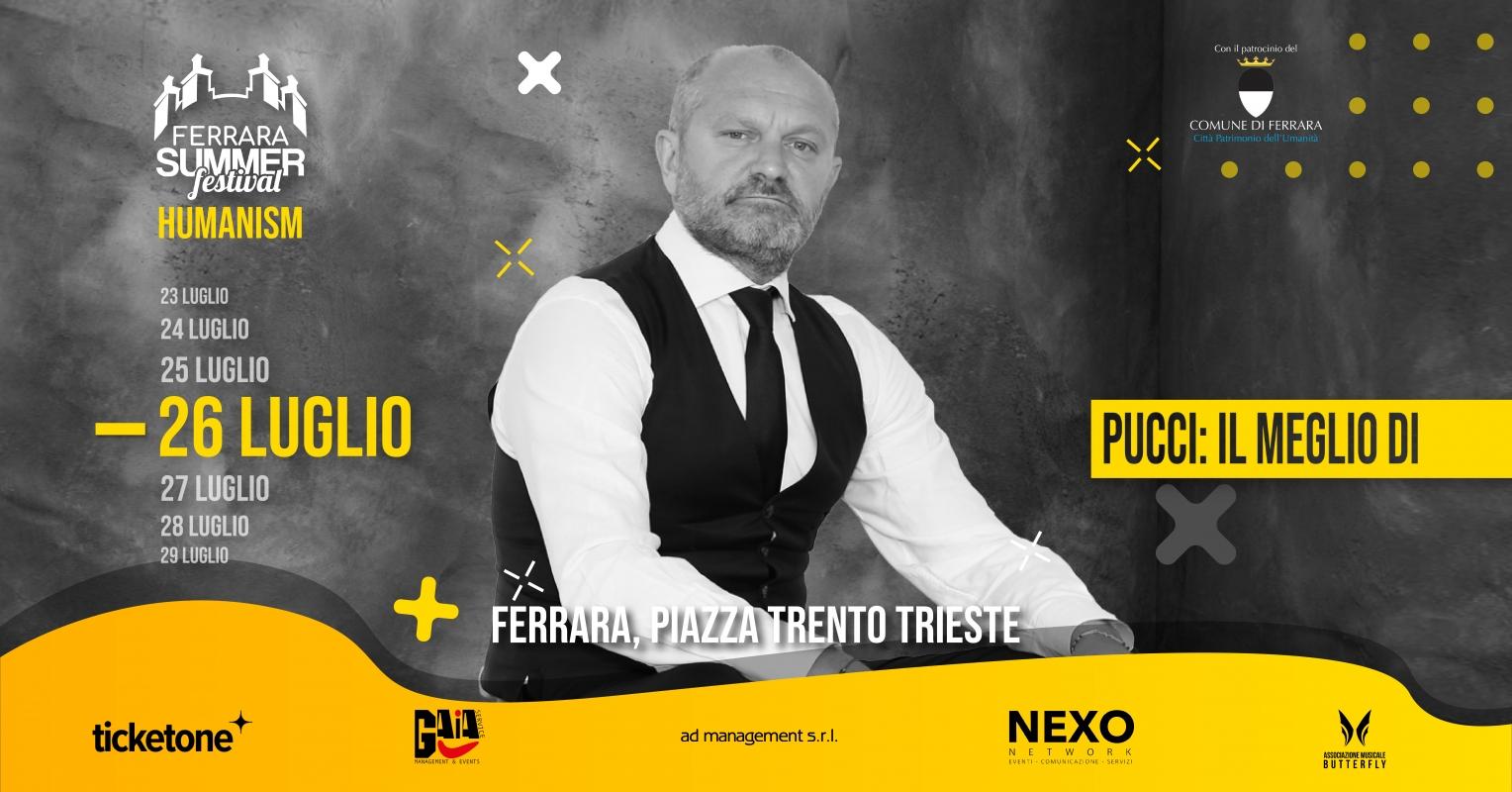 Ferrara Summer festival - Pucci: il meglio di.