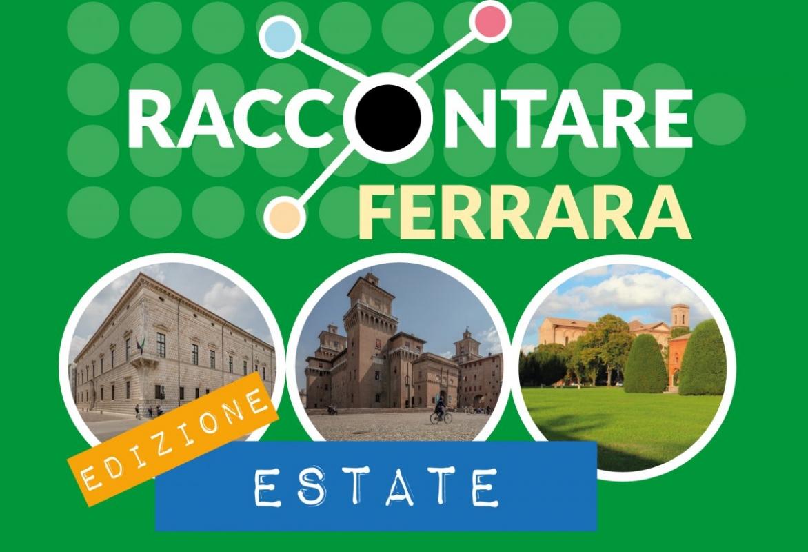 Raccontare Ferrara Estate