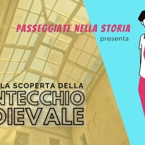 Passeggiate nella storia: alla scoperta della Montecchio Medievale