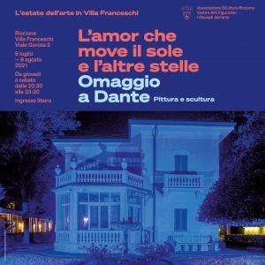 L'estate dell'arte in Villa Franceschi. L'amor che move il sole e l'altre stelle. Omaggio a Dante